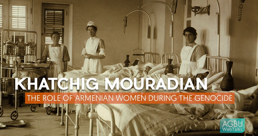The Role of Armenian Women During the Genocide