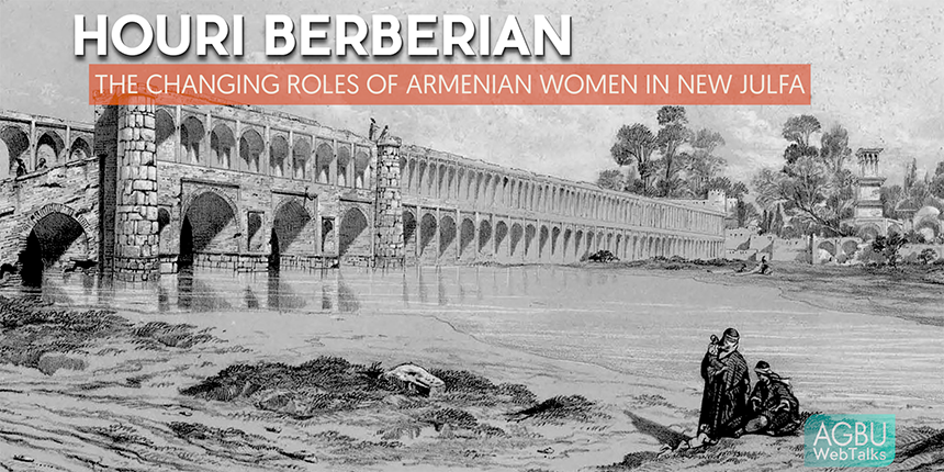 The Changing Roles of Armenian Women in New Julfa