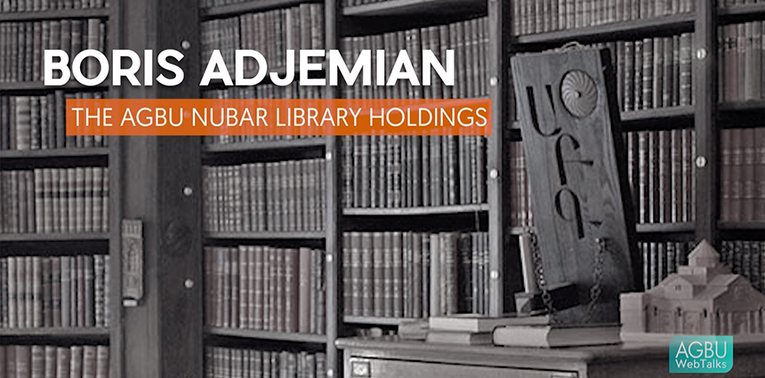The AGBU Nubar Library Holdings